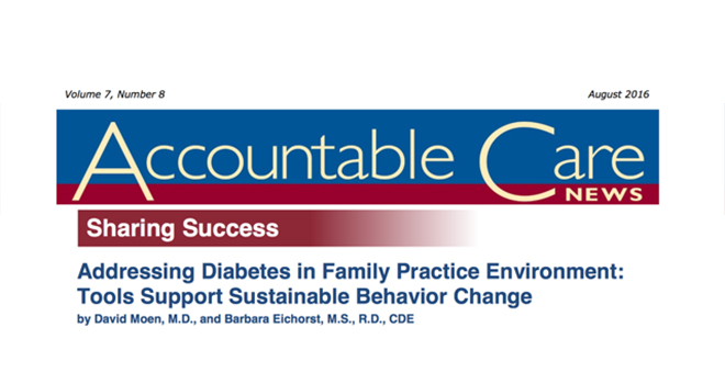 Addressing Diabetes in Family Practice Environment: Tools Support Sustainable Behavior Change